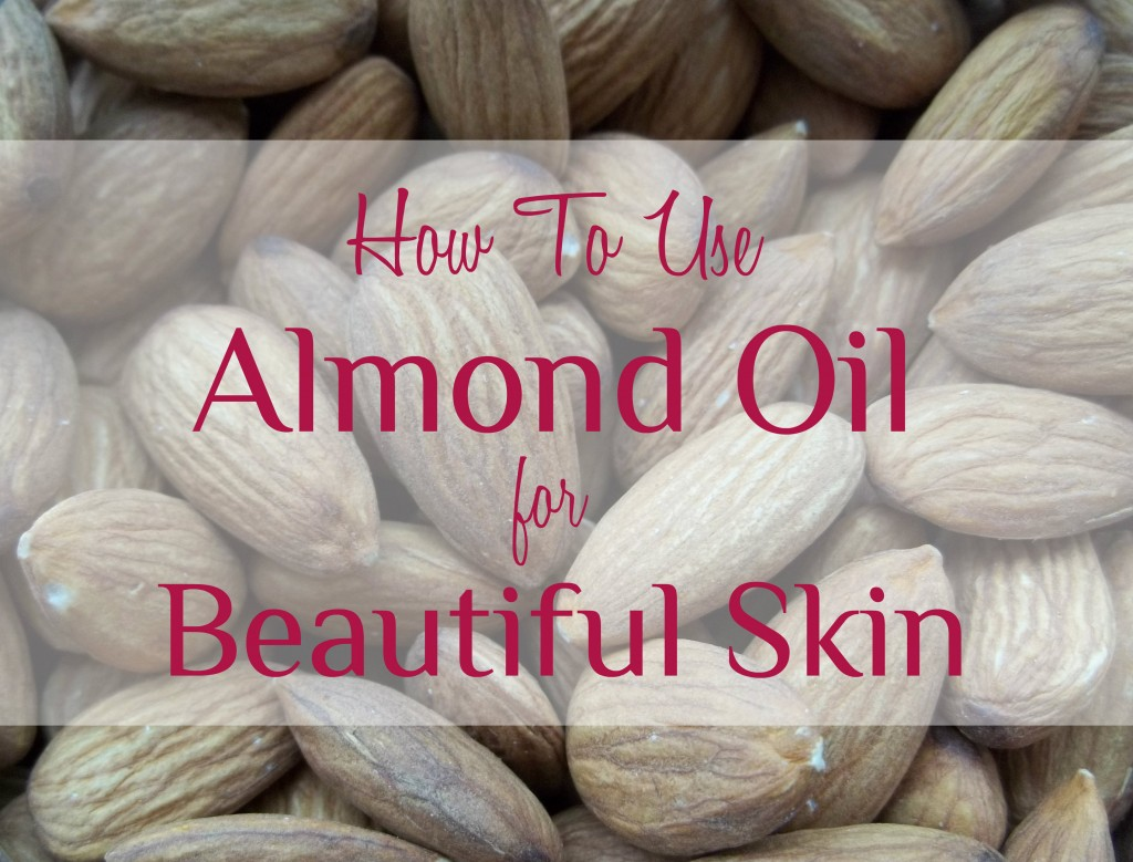 Almond Oil Beautiful Skin