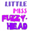 little miss fuzzy products